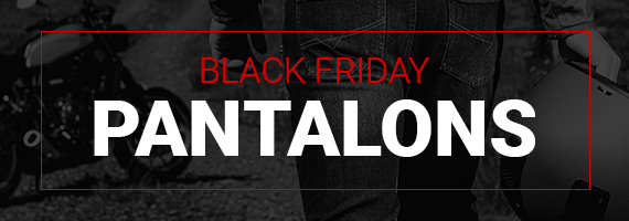 Black Friday Pantalons